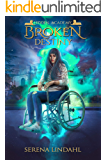 Broken Destiny (Hidden Academy Book 1)