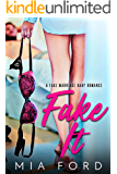 Fake It: A Fake Marriage Baby Romance