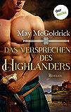 Das Versprechen des Highlanders: Roman