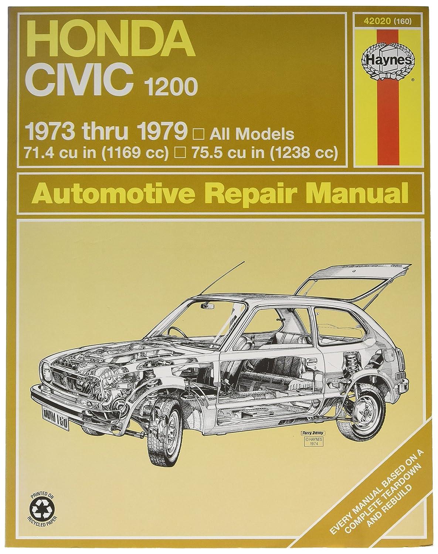 Amazon.com: Haynes Honda Civic 1200 (73 - 79) Repair Manual (42020): John  Haynes: Automotive