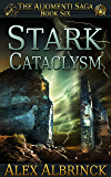 Stark Cataclysm (The Aliomenti Saga - Book 6)