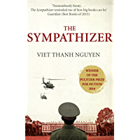 The Sympathizer: Winner of the Pulitzer Prize for Fiction (English Edition)