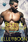Bronx's Wounded Wolf, Mystic Wolves 4 (English Edition)