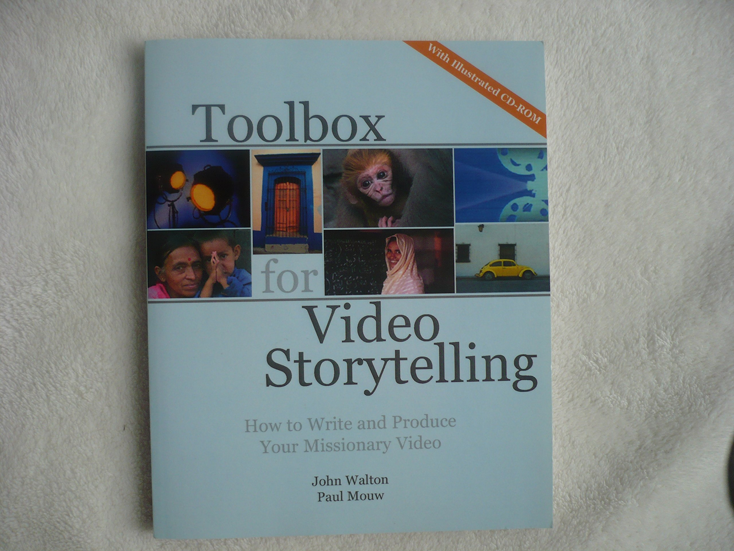 Download Toolbox for video storytelling: How to write and produce your missionary video pdf