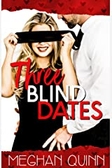 Three Blind Dates (Dating by Numbers Series Book 1) Kindle Edition