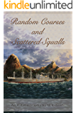 Random Courses and Scattered Squalls