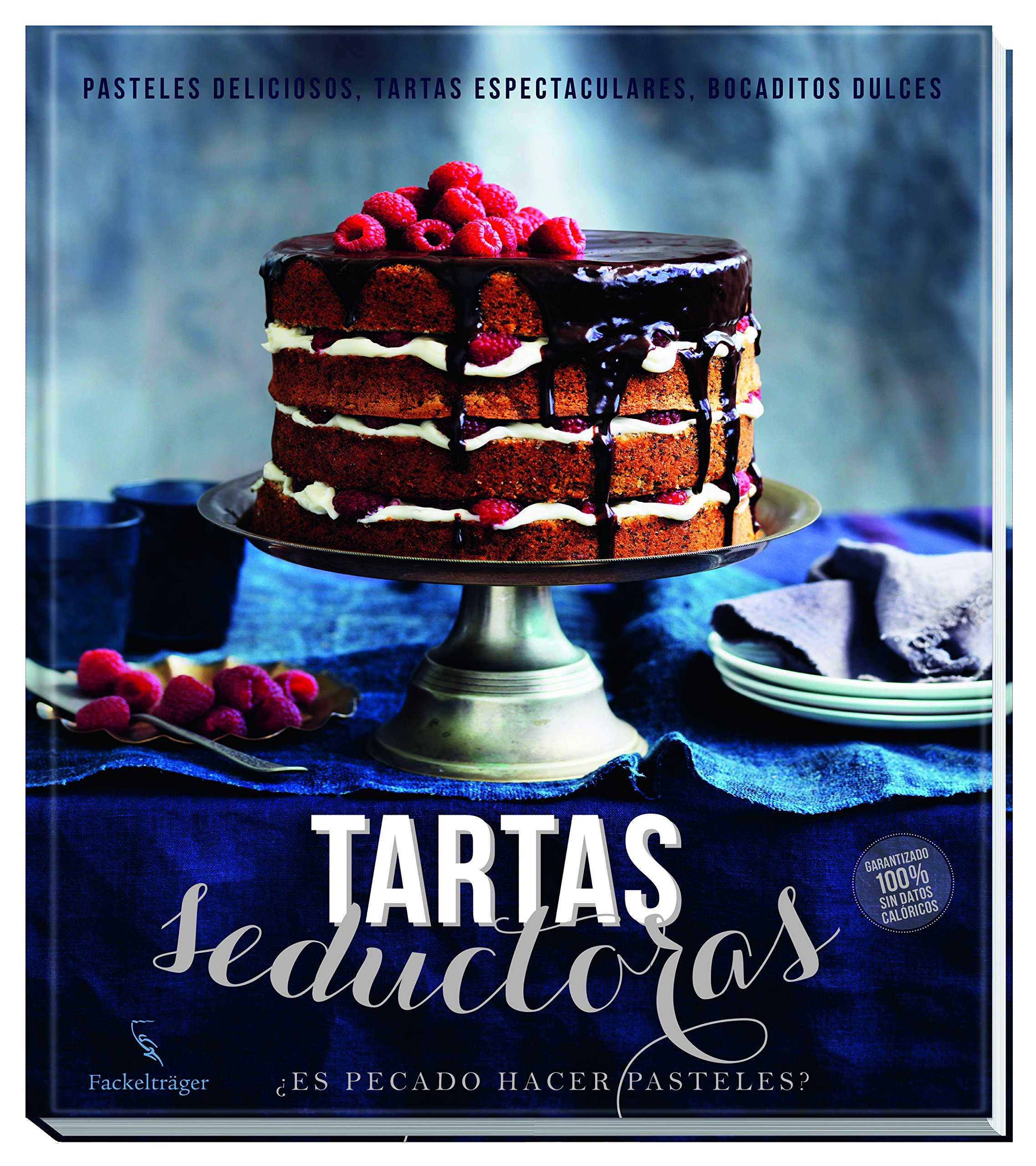 Tartas Seductoras (Spanish) Hardcover – 2013