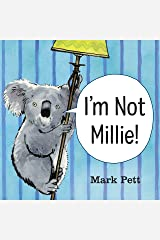 I'm Not Millie! Kindle Edition