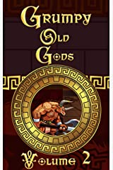 Grumpy Old Gods: Volume 2 Kindle Edition
