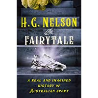 The Fairytale: A real and imagined history of Australian sport