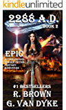 2288 A.D. - ALTERNATE DIMENSIONS (The Ashlyn Chronicles)
