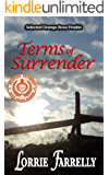 Terms of Surrender (Terms Western historical romance series Book 1)