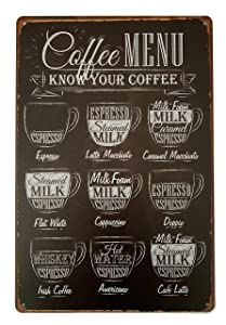 ERLOOD Coffee Menu Know Your Coffee Tin Sign Wall Retro Metal Bar Pub Poster Metal 12 X 8