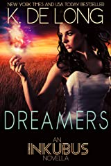 Dreamers (Inkubus) Kindle Edition