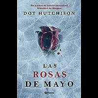 Las rosas de mayo