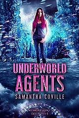 Underworld Agents (Interworld Agency Book 1) Kindle Edition
