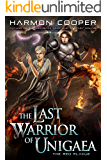 The Red Plague: A LitRPG Trilogy (The Last Warrior of Unigaea Book 3)
