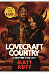 Território Lovecraft (Lovecraft Country) (Portuguese Edition) Kindle Edition