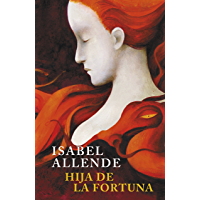 Hija de la fortuna (Spanish Edition)