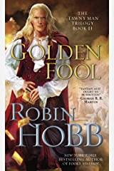 Golden Fool: The Tawny Man Trilogy Book 2 Kindle Edition