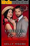Coffee, Tea, or Me (Single on Valentine's Day Book 11)
