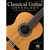 Classical Guitar Anthology: Classical Masterpieces Arranged for Solo Guitar book cover