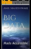 Big Data Made Accessible (English Edition)