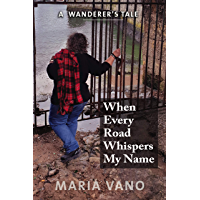 When Every Road Whispers My Name: A Wanderer's Tale