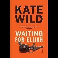 Waiting for Elijah (English Edition)