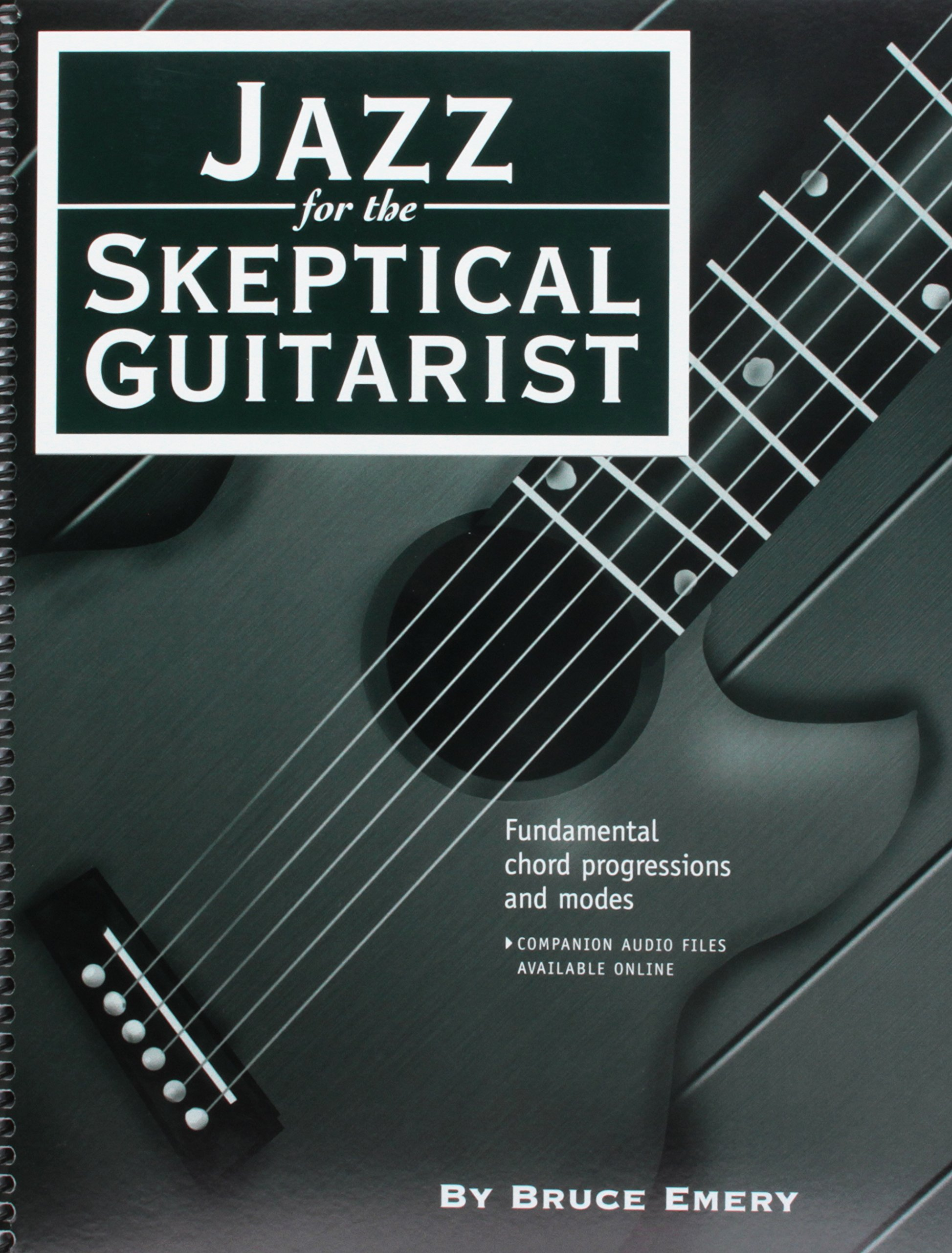 Amazon Jazz For The Skeptical Guitarist Fundamental Chord