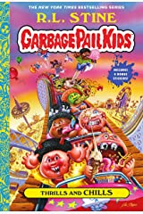 Thrills and Chills (Garbage Pail Kids Book 2) Kindle Edition