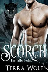 Scorch: A Paranormal Shape Shifter Romance (The Tribe Series Book 1) Kindle Edition
