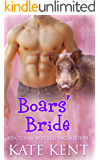 Boars' Bride (Curvy Girls Mail Order Brides Club Book 3)