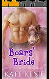 Boars' Bride (Curvy Girls Mail Order Brides Club Book 3)