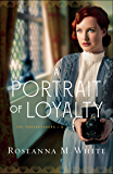 A Portrait of Loyalty (The Codebreakers Book #3)