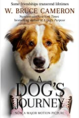 A Dog's Journey (A Dog's Purpose Series Book 2) (English Edition) eBook Kindle