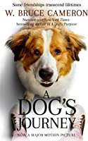 A Dog's Journey (A Dog's Purpose Series Book 2)