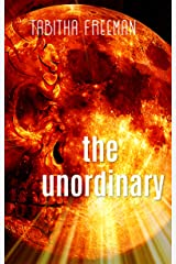 The Unordinary (The Ghost Story Trilogy Book 2) Kindle Edition