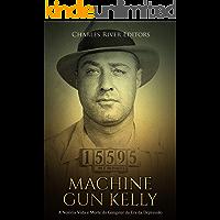 Machine Gun Kelly: A Notória Vida e Morte do Gângster da Era da Depressão