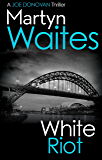 White Riot (Joe Donovan Book 3)