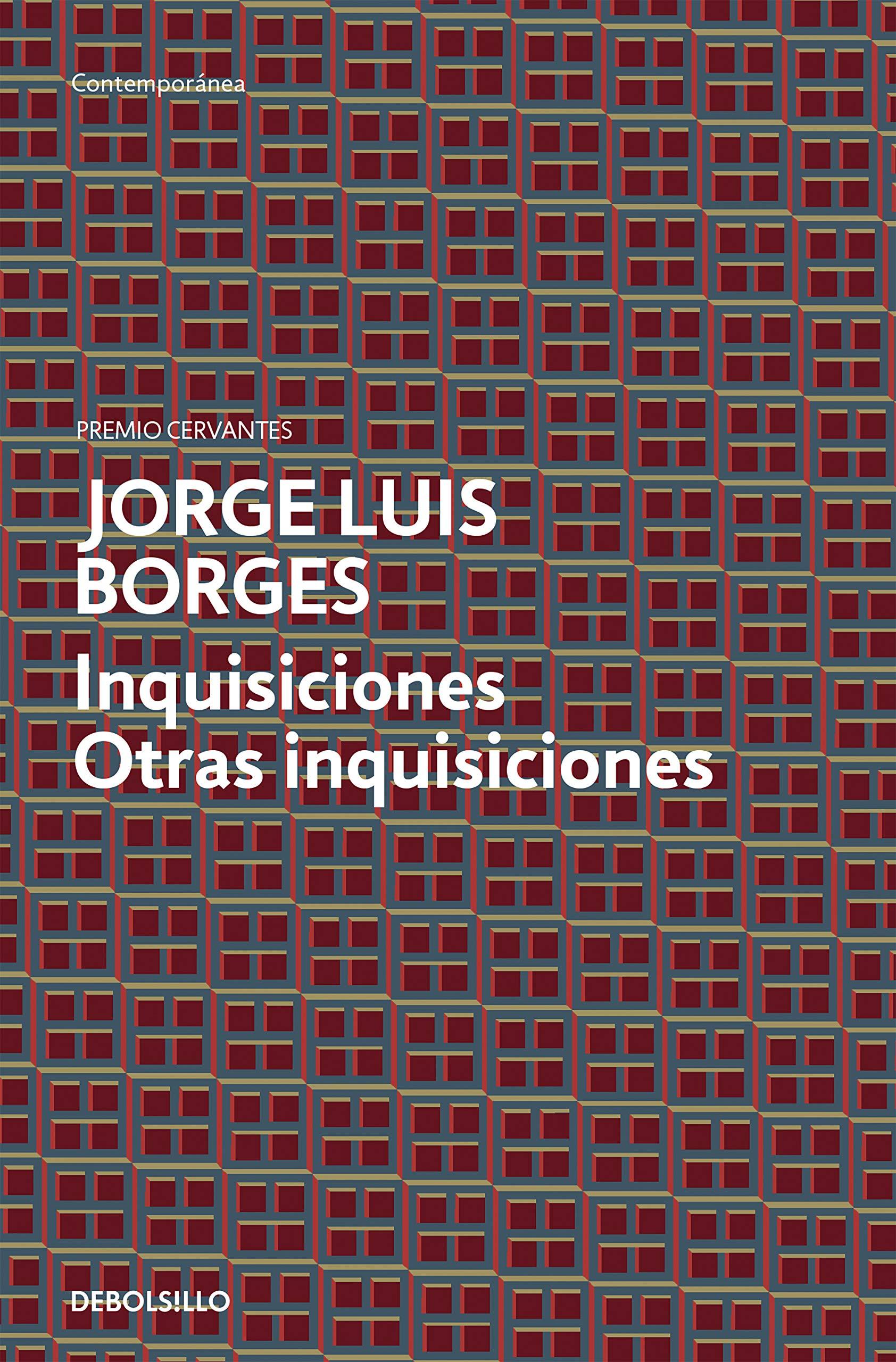 Inquisiciones ; Otras Inquisiciones  CONTEMPORANEA