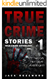 True Crime Stories: 12 Shocking True Crime Murder Cases (True Crime Anthology) (English Edition)
