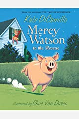 Mercy Watson to the Rescue Kindle Edition