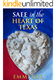 Safe in the Heart of Texas