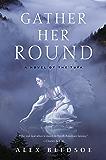 Gather Her Round: A Novel of the Tufa (Tufa Novels Book 5)