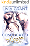 Complicated Love: (MMF Bisexual Menage Romance)