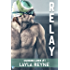 Relay (Changing Lanes Book 1)