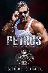 Petros (Royal Bastards MC) Kindle Edition