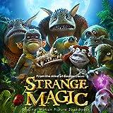Strange Magic - O.S.T.