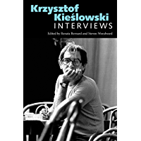 Krzysztof Kieslowski: Interviews (Conversations with Filmmakers Series)